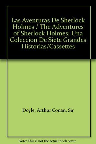 9780787101411: Las Aventuras De Sherlock Holmes / The Adventures of Sherlock Holmes: Una Coleccion De Siete Grandes Historias/Cassettes