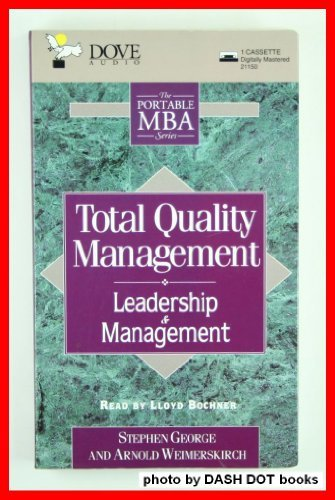 Total Quality Management/Cassette (9780787101459) by Stephen George; Arnold Weimerskirch