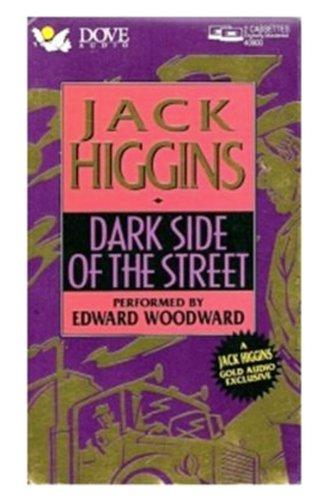 Dark Side of the Street (Abridged): Higgins, Jack