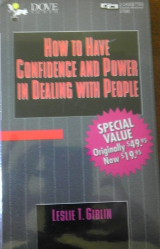 9780787106348: HOW TO HAVE CONFIDENCE AND POWER IN DEALING WITH PEOPLE: Unabridged Edition