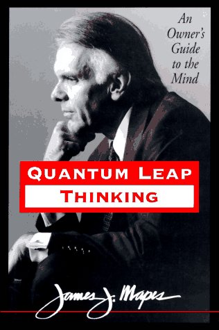9780787106836: Quantum Leap Thinking: An Owner's Guide to the Mind