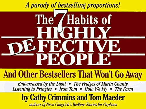 9780787107482: 7 Habits of Highly Defective People: And Other Bestsellers That Won't Go Away : A Parody