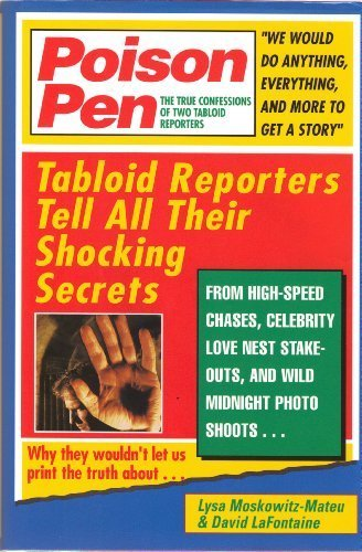 Poison Pen: The True Confessions of Two: Moskowitz-Mateu, Lysa, Lafontaine,