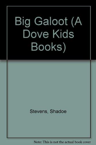 9780787109622: Big Galoot (A Dove Kids Books)