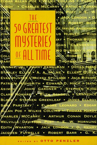 THE 50 GREATEST MYSTERIES OF ALL TIME: Penzler, Otto.