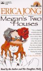 Megan's Two Houses:  A Story of Adjustment (0787109932) by Jong, Erica