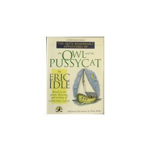 THE OWL AND THE PUSSYCAT (Poems, Drawings: Idle, Eric;Lear, The
