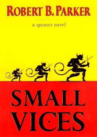 Small Vices (0787111333) by Robert B. Parker; Burt Reynolds