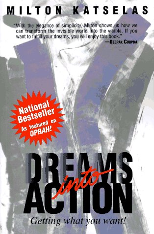 9780787112615: Dreams into Action: Getting What You Want