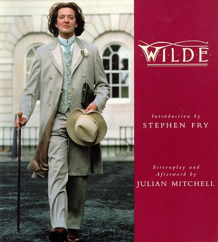 Wilde: Screenplay: Mitchell, Julian