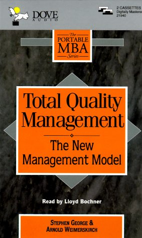 9780787114626: Total Quality Management: The New Management Model (Portable MBA Series)
