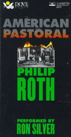American Pastoral: Roth, Philip, Silver, Ron