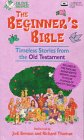 9780787116149: The Beginner's Bible: Timeless Stories from the Old Testament