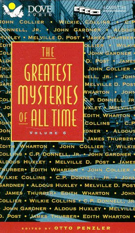 6: Greatest Mysteries of All Time: Volume: Wilkie Collins; Jr.