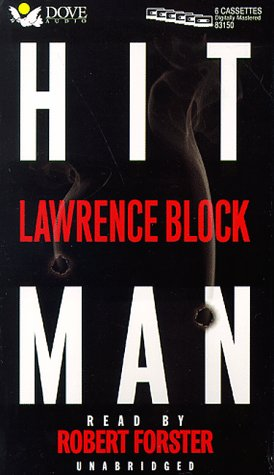 Hit Man: Block, Lawrence; Forster, Robert