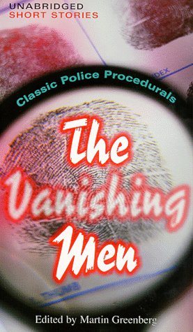 The Vanishing Men: Classic Police Procedurals: McDonald, John D., McBain, Ed, Hillerman, Tony