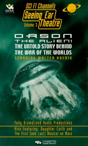 9780787118785: Orson the Alien!: The Untold Story Behind the War of the Worlds (Seeing Ear Theatre, Vol 3)