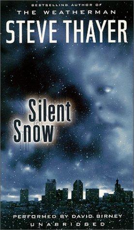 Silent Snow: Thayer, Steve