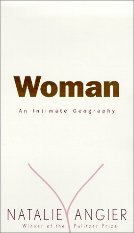 9780787121785: Woman: An Intimate Geography