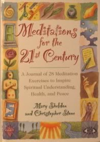 9780787180140: Meditations for the 21st Century: A Journal of 28 Meditation Exercises to Inspire Spiritual Understanding, Health, and Peace