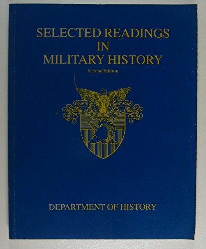 Selected Readings in Military History: n/a