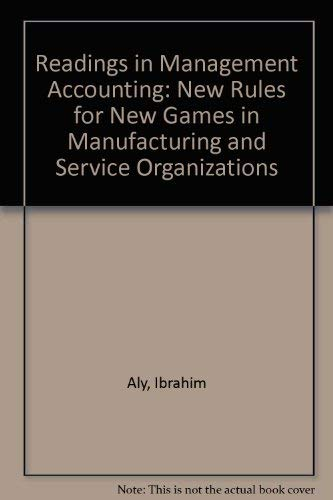 Readings in Management Accounting: New Rules for: Aly, Ibrahim