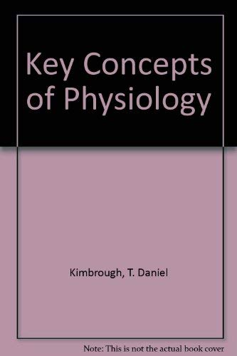 9780787204198: Key Concepts of Physiology