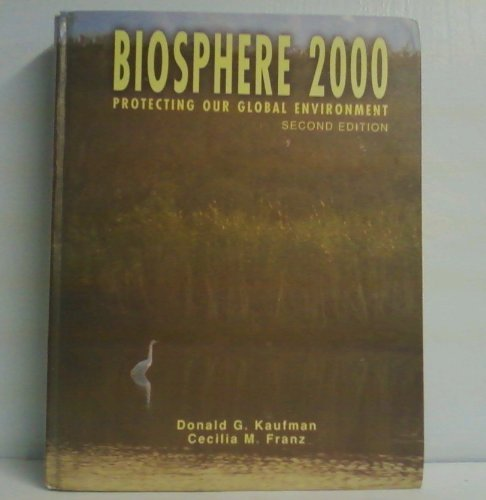 9780787204600: Biosphere 2000: Protecting Our Global Environment