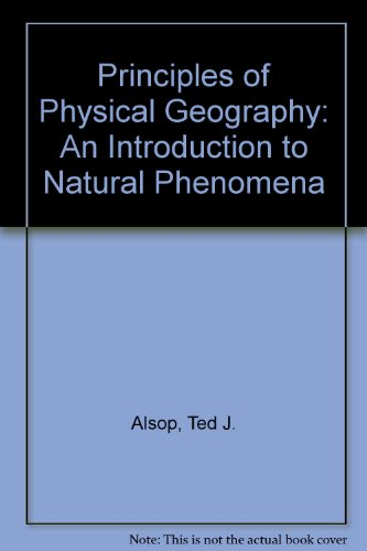 9780787205584: Principles of Physical Geography: An Introduction to Natural Phenomena