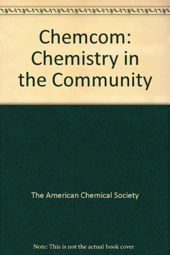 Chemistry in the Community: (ChemCom) download