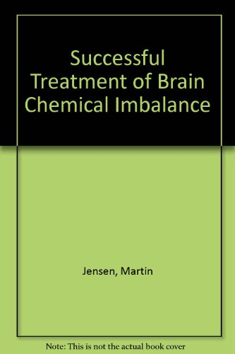 9780787205911: The Successful Treatment of Brain Chemical Imbalance