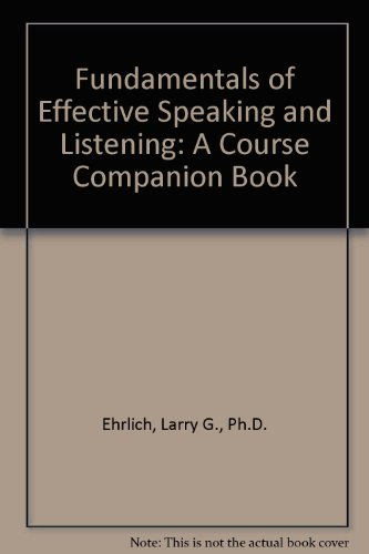 9780787209773: Fundamentals of Effective Speaking and Listening: A Course Companion Book