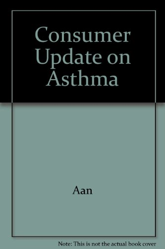 Consumer Update on Asthma: Aan, Ma, Inc.