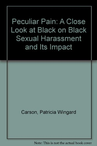 9780787210762: Peculiar Pain: A Close Look at Black on Black Sexual Harassment and Its Impact