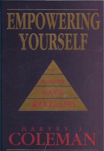 9780787213862: Empowering Yourself: The Organizational Game Revealed