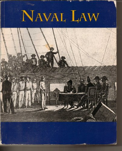 Naval Law: Department of Law and Leadership: United States Naval