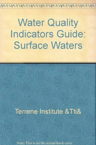 Water quality indicators guide: Surface waters: Terrell, Charles R