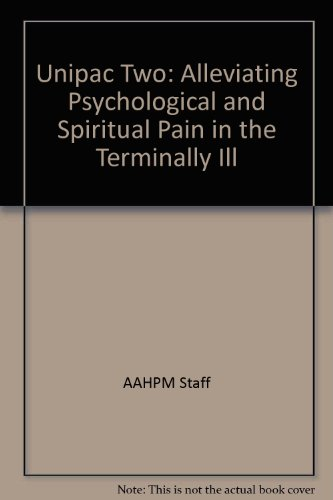 9780787219376: Unipac Two: Alleviating Psychological and Spiritual Pain in the Terminally Ill