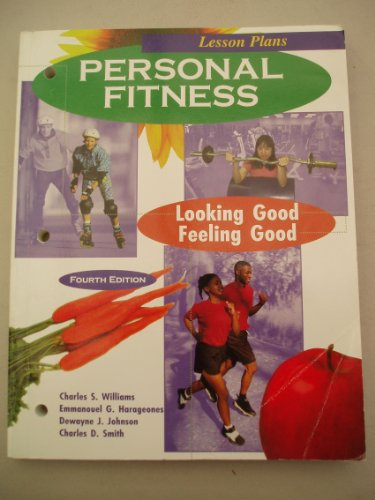 9780787219598: Personal Fitness: Looking Good/Feeling Good : Lesson Plans