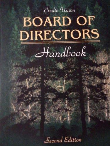 9780787219758: Credit Union Board of Directors Handbook