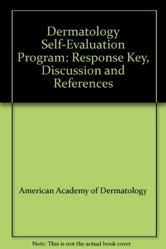 9780787220174: Dermatology Self-Evaluation Program: Response Key, Discussion and References