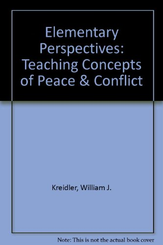 9780787222192: Elementary Perspectives: Teaching Concepts of Peace & Conflict