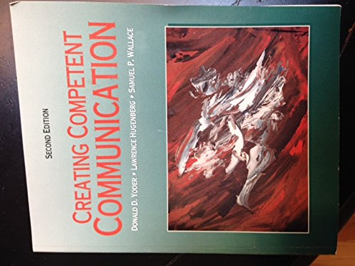 9780787223014: Creating Competent Communication