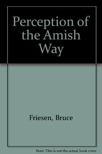 9780787224479: Perception of the Amish Way