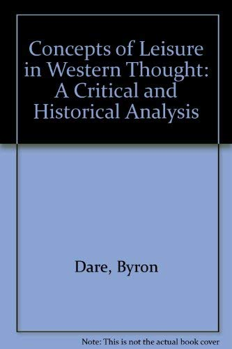 9780787227432: Concepts of Leisure in Western Thought: A Critical and Historical Analysis