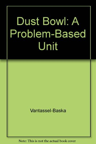 9780787227548: Dust Bowl: A Problem-Based Unit