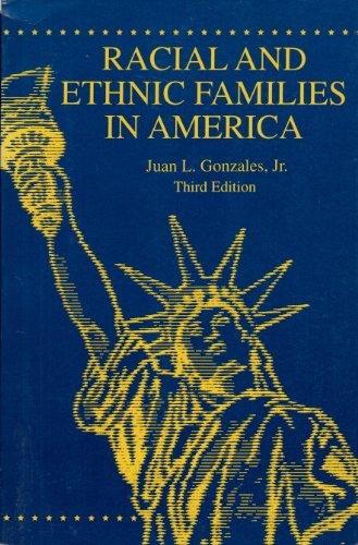 Racial and Ethnic Families in America: Jr. Juan L.