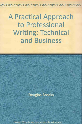 9780787228941: A Practical Approach to Professional Writing: Technical and Business