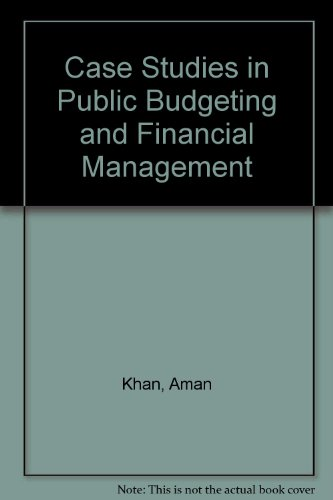 9780787233075: Case Studies in Public Budgeting and Financial Management
