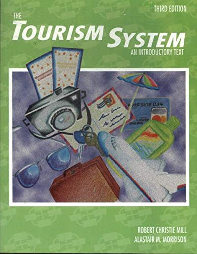 9780787233273: The Tourism System: An Introductory Text